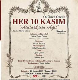 Her 10 Kasım Atatürk İçin Ağıt İzmir Dinletisi 2019