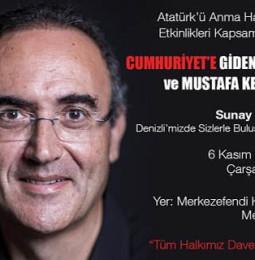 Sunay Akın Denizli'de Atatürk'ü Anlatacak – 06 Kasım 2019