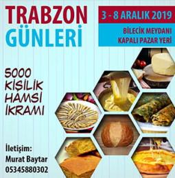 Bilecik'te Trabzon Günleri ve Hamsi İkramı 03-08 Aralık 2019