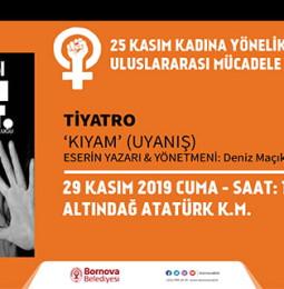 Kıyam (Uyanış) Tiyatro Oyunu 29 Kasım'da Bornova'da!