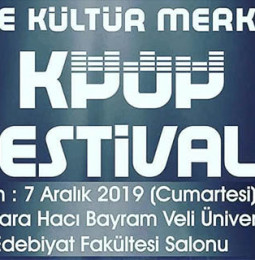 Ankara K-Pop Festivali – 07 Aralık 2019