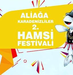 Aliağa 2. Karadenizliler Hamsi Festivali 2020