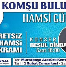 Resul Dündar Muratpaşa Konseri ve Hamsi Günü – 1 Şubat 2020