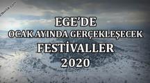 Ege'de Ocak Ayında Gerçekleşecek Festivaller 2020