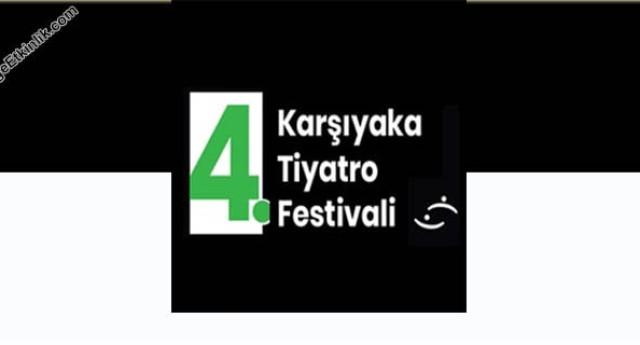 4. Karşıyaka Tiyatro Festivali 2020
