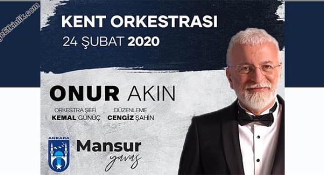 Onur Akın ve Kent Orkestrası 24 Şubat Ankara Konseri