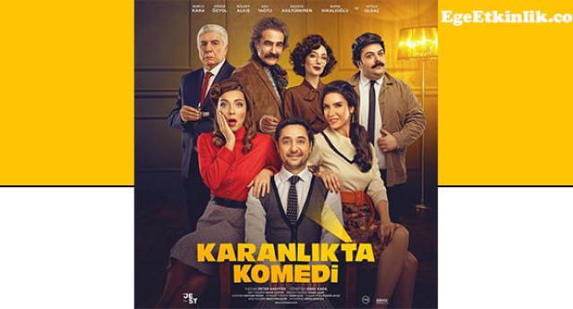 Karanlıkta Komedi Tiyatro Oyunu İzmir – 2020
