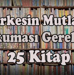 Herkesin Mutlaka Okuması Gereken 25 Kitap
