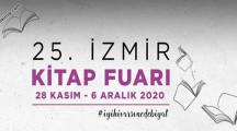 25. İzmir Kitap Fuarı -28 Kasım/06 Aralık 2020