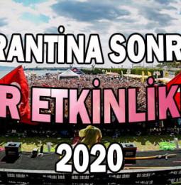 Karantina Sonrası Gerçekleşecek İzmir Etkinlikleri 2020