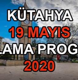 Kütahya 19 Mayıs Kutlama Programı 2020