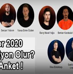 Survivor 2020 Kim Şampiyon Olur ? Büyük Anket !