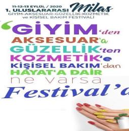 1. Uluslararası Milas Giyim-Aksesuar-Güzellik-Kozmetik ve Kişisel Bakım Festivali 2020