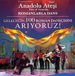 Anadolu Ateşi İzmir'de Roman Dansçılarını Arıyor!