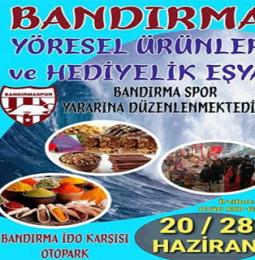 Bandırma Yöresel Ürünler ve  Hediyelik Eşya Festivali – 20/28 Haziran 2020