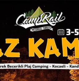 CampRail Kandıra Yaz Kampı – 3/5 Temmuz 2020