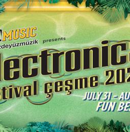 Electronica Festival Çeşme – 31 Temmuz/02 Ağustos 2020