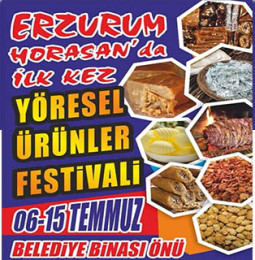 Erzurum Horasan'da 6 Temmuz'da Yöresel Ürünler Festivali Gerçekleşecek