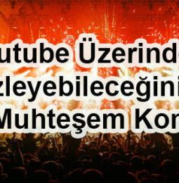 Youtube Üzerinden İzleyebileceğiniz 38 Muhteşem Konser