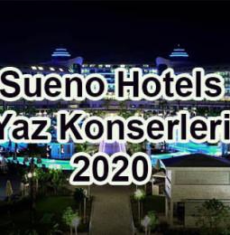 Sueno Hotels Yaz Konserleri 2020