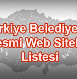 Türkiye Belediyeleri Resmi Web Siteleri Listesi