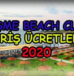 Çeşme Beach Club Giriş Ücretleri 2020