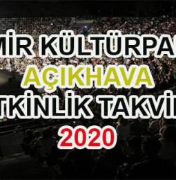 İzmir Kültürpark Açıkhava Etkinlik Takvimi 2020