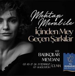 Kuşadası, Mehtap Meral ile İçinden Mey Geçen Şarkılar Programı 2020