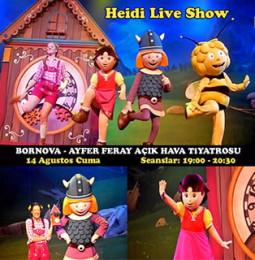 Heidi Live Show Çocuk Müzikali 14 Ağustos'ta Bornova'da!