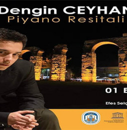 Dengin Ceyhan Efes Piyano Resitali – 01 Eylül 2020