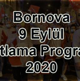 Bornova 9 Eylül Kutlama Programı 2020