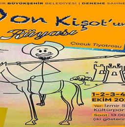 Don Kişot'un Rüyası Çocuk Oyunu – İzmir – 1/2/3/4/5 Ekim 2020