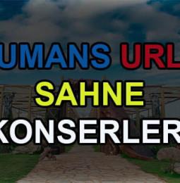 Humans Urla Sahne Konserleri