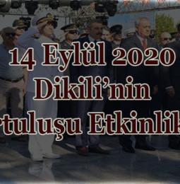 14 Eylül 2020 Dikili'nin Kurtuluşu Etkinlikleri