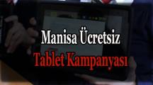 Manisa Ücretsiz Tablet Başvurusu ve Yardımı