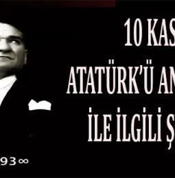 10 Kasım Atatürk'ü Anma Günü ile İlgili En Güzel Şiirler (2020)
