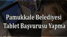 Pamukkale Belediyesi Bedava Tablet Başvurusu