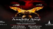 Anadolu Ateşi 29 Ekim'de İzmir Menderes'te