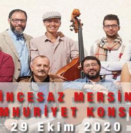 İncesaz Mersin Cumhuriyet Konseri – 29 Ekim 2020