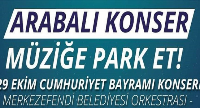 Merkezefendi Belediyesi 29 Ekim 2020 Arabalı Konser