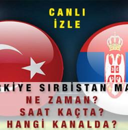 Türkiye – Sırbistan Maçı Online Canlı İzle // 14 Ekim 2020