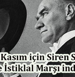 10 Kasım Siren Sesi ve İstiklal Marşı indir 2020