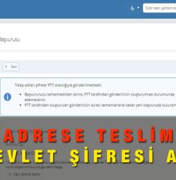 Adrese Teslim E- Devlet Şifresi PTT Başvuru Formu