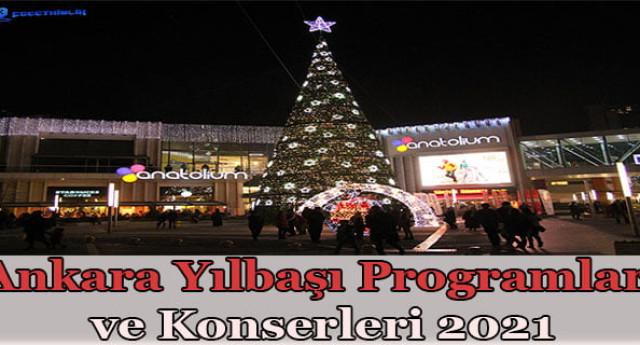 Ankara Yılbaşı Programları – Konserleri 2021