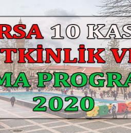 Bursa 10 Kasım Etkinlik ve Anma Programı 2020