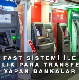 Ücretsiz 7/24 EFT Yapan Bankalar (FAST Sistemi)