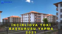 İncirliova Toki Başvurusu Yapma 2020 – 2021