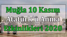 Muğla 10 Kasım Atatürk'ü Anma Etkinlikleri 2020