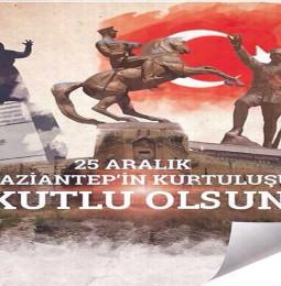 25 Aralık Gaziantep'in Düşman İşgalinden Kurtuluşu Etkinlikleri 2020
