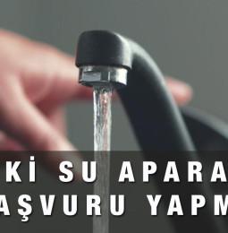 İski Ücretsiz Su Aparatı Başvurusu